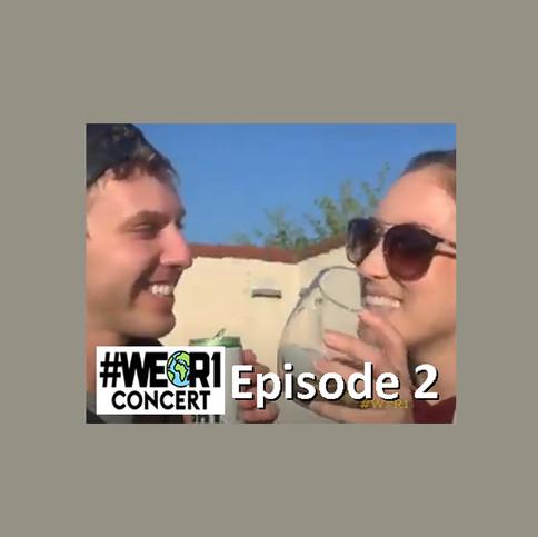 #WeR1 Episode 2