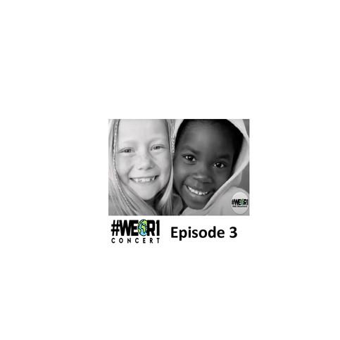 #WeR1-Episode 3.jpg