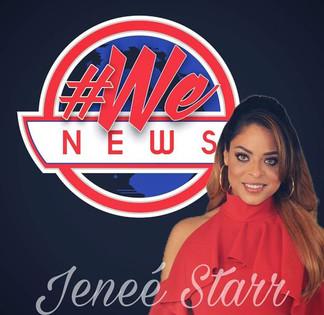 Jenee Starr Host #WeNews