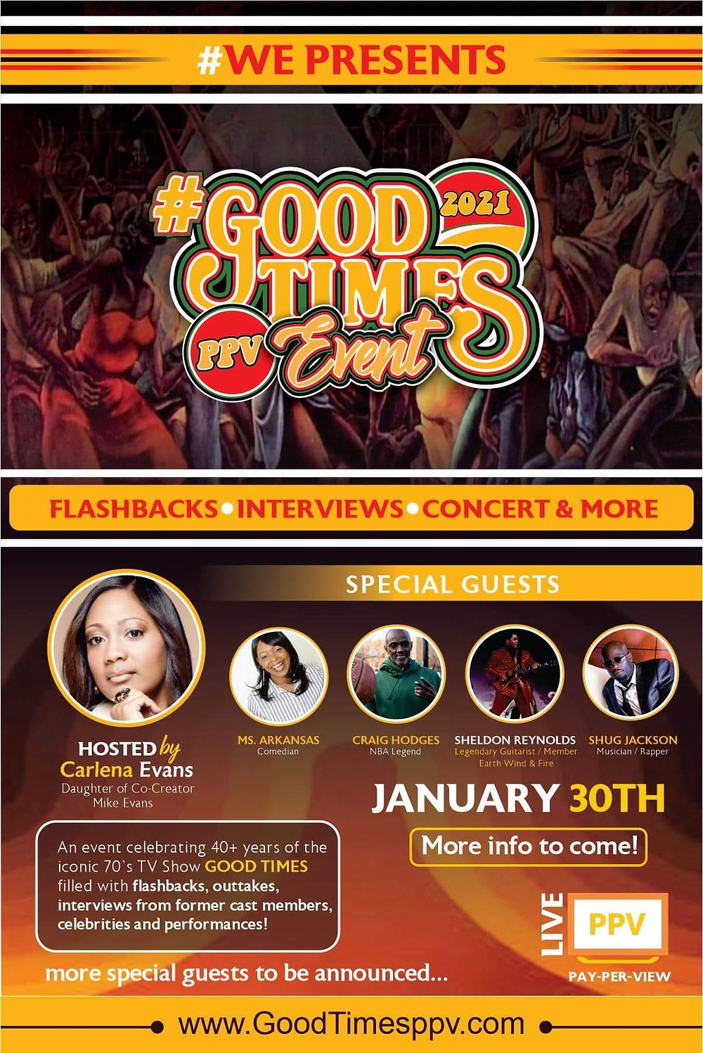 "An all-star celebrity PPV concert on Jan.30, 2021 themed after the iconic 70's TV series, ""Good Times""."