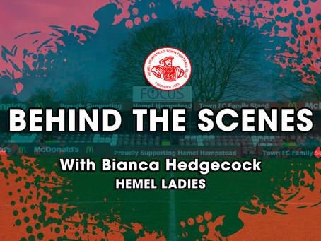 BEHIND THE SCENES   Bianca Hedgecock