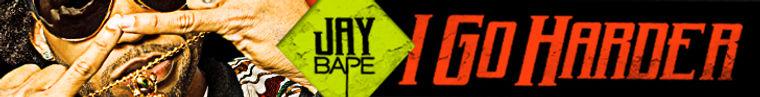 Banner Design For Jay Bape I Go Harder