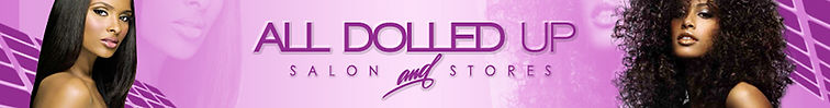 Banner Design For All Dolled Up Salong and Stores