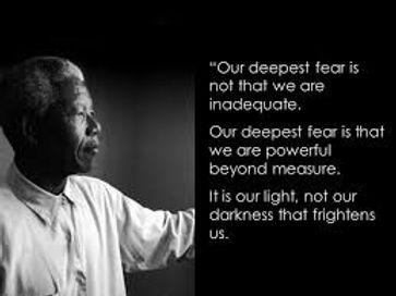 Mandela Our deepest Fear.jpg