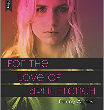 Book Review: For the Love of April French by Penny Aimes