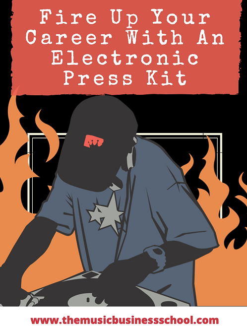 Fire Up Your Career With an Electronic Press Kit (eBook)