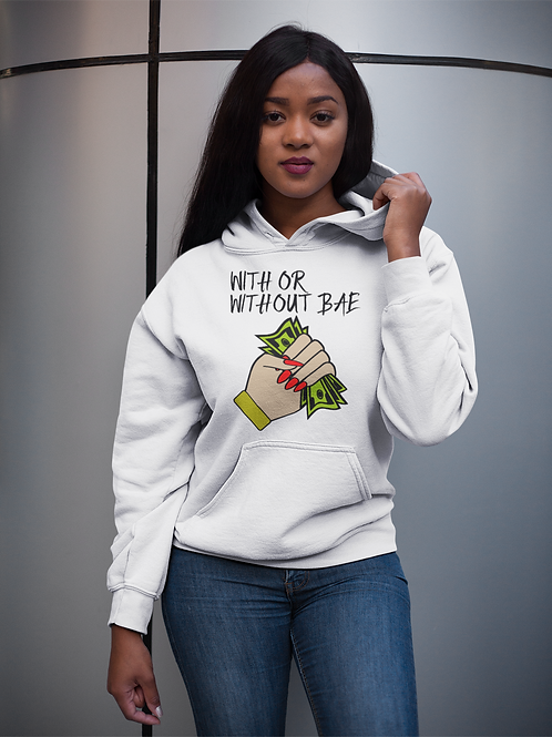 With or Without BAE Hoodie
