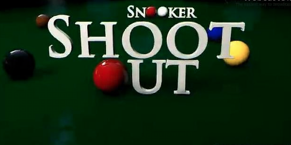 Snooker Shoot Out Tournament.