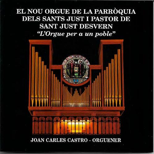 El nou orgue de la parròquia dels Sants Just i Pastor de Sant Just Desvern