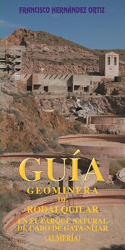 Guía geominera de Rodalquilar en el Parque Natural Cabo de Gata-Níjar (Almería)
