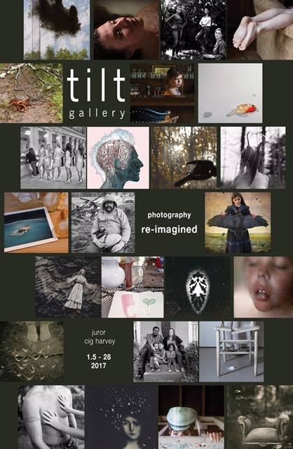 Tilt Gallery Photography Re-Imagined Exhibition. Opening 1/5/17