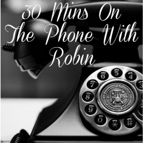 30 Min Phone Call With Robin
