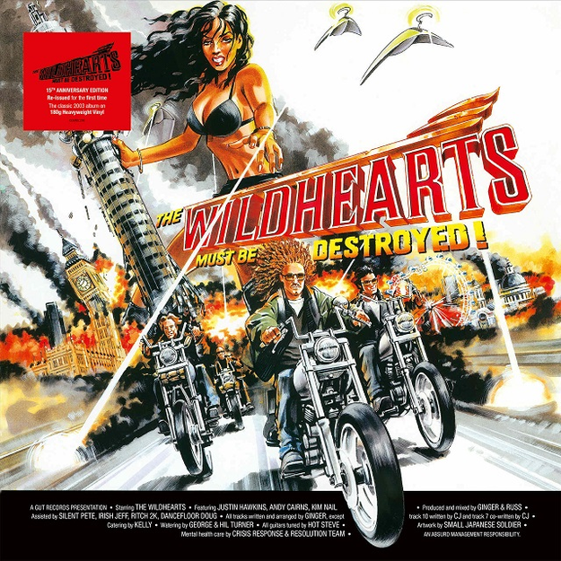 The Wildhearts: The Wildhearts Must Be Destroyed [15th Anniversary Edition]