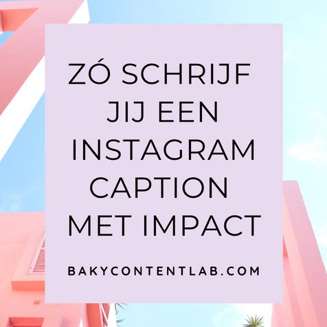 Zó schrijf jij een Instagram caption met impact