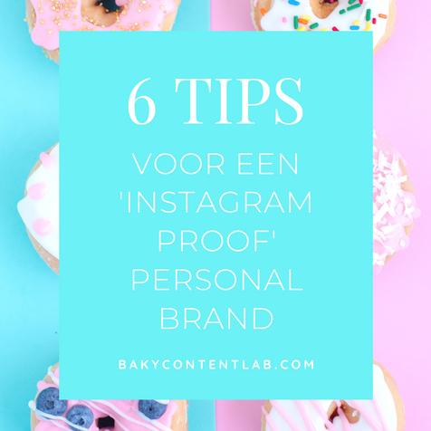 6 tips voor een 'Instagram proof' personal brand