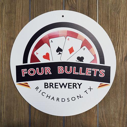 4 Bullets Tin Tacker Sign
