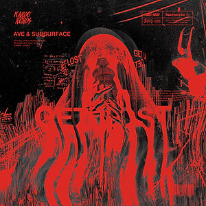 AVE & Subsurface - Get Lost