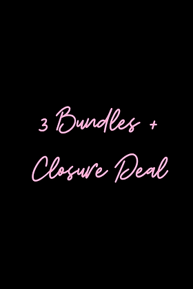 3 Bundles + Closure Deal