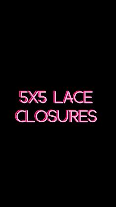 5x5 Lace Closures