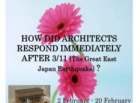 3.11 東日本大震災の直後、建築家はどう対応したか (海外巡回展)