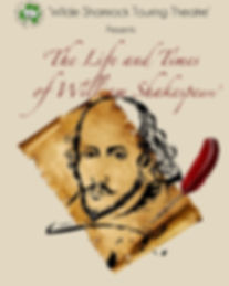 'The Life and Times of William Shakespeare' Poster, Wilde Shamrock Touring Theatre, Irish Actors