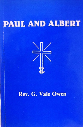 Paul & Albert by Rev. G. Vale. Owen