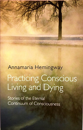 Practising Conscious Living & Dying