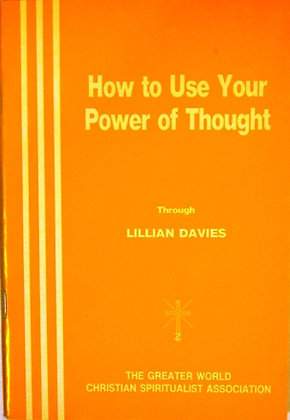 How to Use your Power of Thought