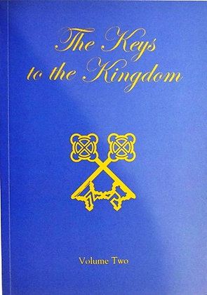The Keys to the Kingdom Volume Two