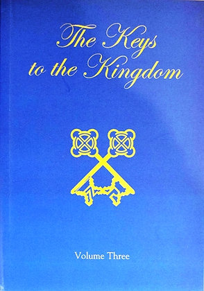 The Keys to the Kingdom Volume Three