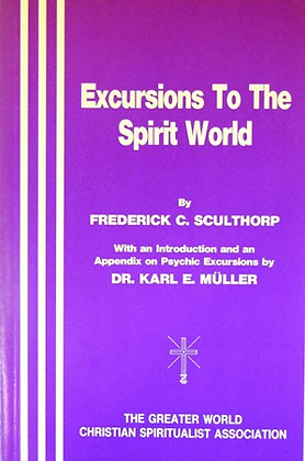 Excursions to the Spirit World