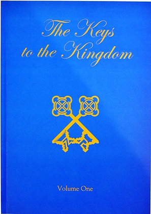 The Keys to the Kingdom Volume One