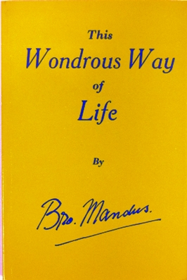 This wondrous way of life