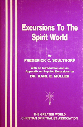 Excursion to the Spirit World