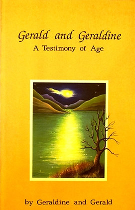 Gerald & Geraldine. A Testimony of Age