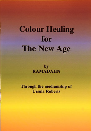 Colour Healing for the New Age