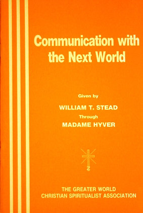 Communicaction with the Next World