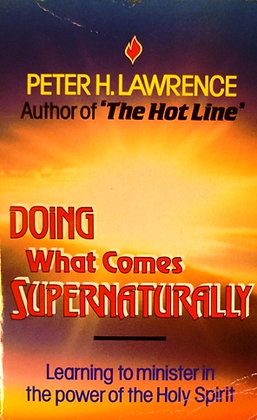 Doing What Comes Supernaturally