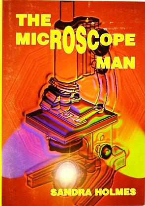 The microscope man