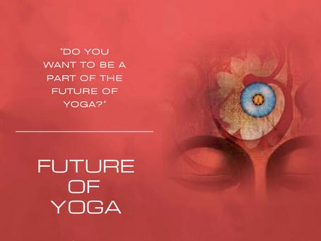 The Future of Yoga!