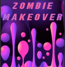 ZOMBIE MAKEOVER assignment, Graphics & Design
