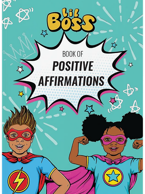 Lil Boss Book of Positive Affirmations
