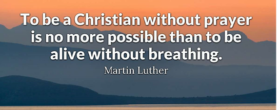 Martin Luther quote about prayer