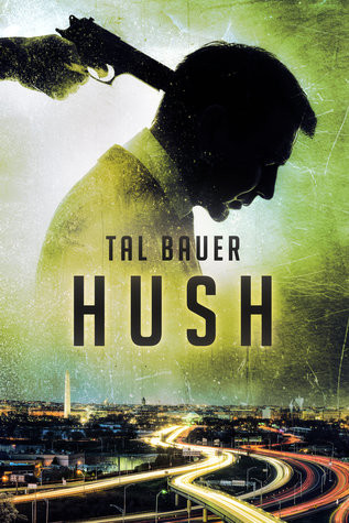 Book cover image of Hush by Tal Bauer