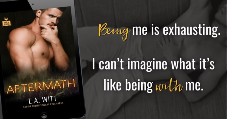 Teaser Promo for Aftermath: Cover of the book with text: Being me is exhausting. I can't imagine what it's like being with me.