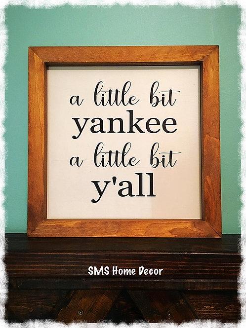A Little Bit Yankee A Little Bit Y'all
