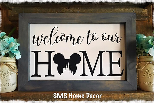 Disney Inspired - Welcome to Our Home - Wood Sign