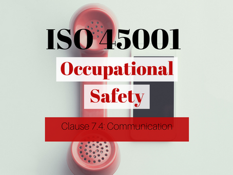 ISO 45001:2018 - Clause 7.4 Communication