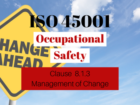 ISO 45001:2018 Clause 8.1.3 Management of change