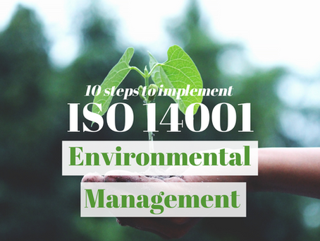 How to Implement an ISO 14001 Environmental Management System in 10 steps.
